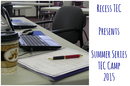 Recess Summer TEC Camp 2015