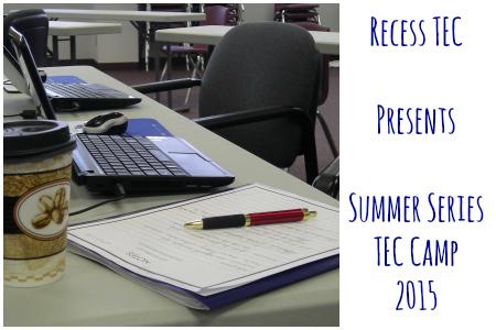 Recess Summer TEC Camp 2015